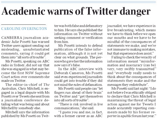University of Canberra journalism academic Julie Posetti has accused The Australian of bullying tactics by running an incorrect story yesterday complaining she failed to disclose the newspaper was threatening her with legal action in an ABC radio interview about Twitter.